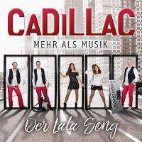 Cover Cadillac [2010s] - Der Lala Song